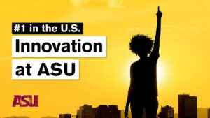 在《美国新闻与世界报道》的创新力大学排行榜上,亚利桑那州立大学ASU连续六年稳居榜首